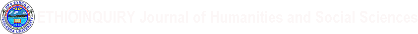 ETHIOINQUIRY Journal of Humanities and Social Sciences
